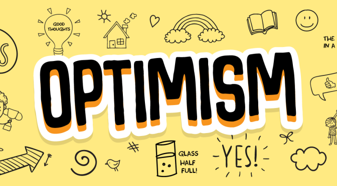 Alphabet Soup Challenge: O is for Optimism